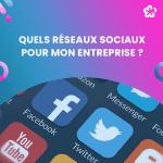 azapp-quels-reseaux-sociaux-pour-mon-entreprise-1165x1165